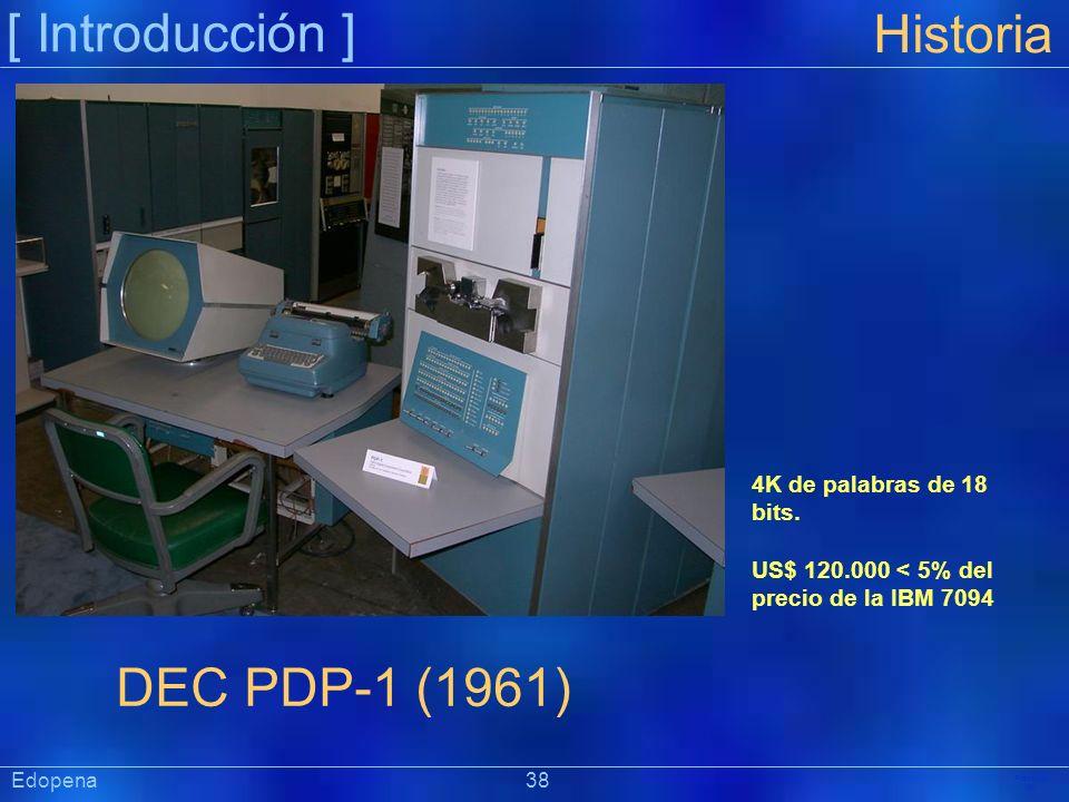 [ Introducción ] Historia DEC PDP-1 (1961) 4K de palabras de 18 bits.